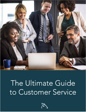 The Ultimate Guide to Customer Service
